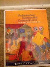 Understanding Interpersonal Communication with Infotrac by Richard L. West...