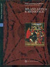 Milano antica e medievale vol.3 - Franco Della Peruta - Libro Nuovo in offerta!