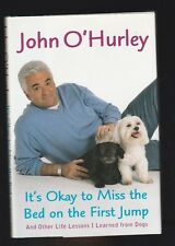 It's Okay to Miss the Bed on the First Jump : And Other by John O'Hurley, Signed
