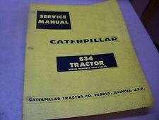 CAT CATERPILLAR SERVICE MANUAL 834 TRACTOR SERIAL NUMBER 43E1-43E422