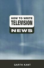 How to Write Television News