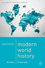 Palgrave Master: Mastering Modern World History by Norman Lowe (2013,...