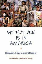 MY FUTURE IS IN AMERICA - NEW PAPERBACK BOOK