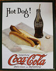 Classic Tin Sign Advertising Coke Coca-cola Hot Dog ad 2
