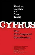 Cyprus: The Post-Imperial Constitution,Vassilis K. Fouskas, Alex O. Tackie,New B