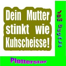 Deine Mutter stinkt Hater JDM Sticker aufkleber oem PS Power fun like Shocker