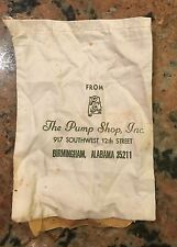 "The Pump Shop Cloth Bag Birmingham Alabama 5"" X 7"""