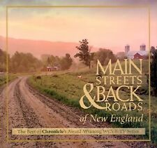 Main Streets and Back Roads of New England : The Best of Chronicle's Award-Winni