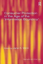 Consumer Protection in the Age of the 'Information Economy' (Markets a-ExLibrary