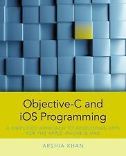 Objective-C and iOS Programming: A Simplified Approach To Developi.. - Paperback