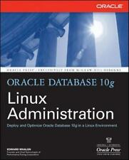 Oracle Database 10g Linux Administration Edward  Whalen Paperback