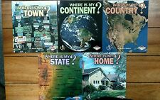 Where Is My Town, Continent, Country, State, Home? By Robin Nelson