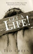 Get a Life!: Experiencing the Blessings of the Beatitudes of Jesus for Today, Cr