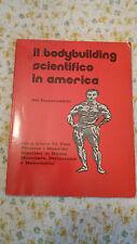 IL BODYBUILDING SCIENTIFICO IN AMERICA DI SAL PARASCANDOLO PRIMA EDIZ.1988