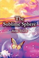 The Sublime Sphere, Anthologies, Inspirational & Religious, Literature & Fiction