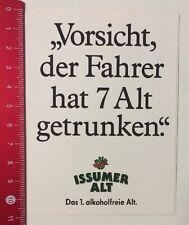 Aufkleber/Sticker: Issumer Alt-Vorsicht Der Fahrer Hat 7 Alt Getrunken(12051640)