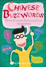 Chinese Buzzwords with English Explanations (Second Edition)