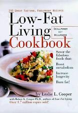 Low-Fat Living Cookbook: 250 Easy, Great-Tasting Recipes by Leslie L. Cooper