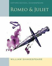 Oxford School Shakespeare: Romeo and Juliet by Roma Gill and William...