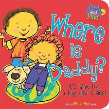 Where is Daddy? (Peek and Find) by Smart Kids Publishing