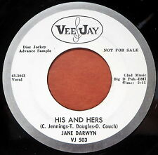 VEE JAY 45 RPM PROMO Jane Darwyn HIS AND HERS/HALF A WOMAN WLP DJ VJ-503 (2)