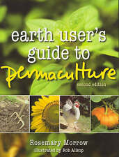 Earth Users' Guide to Permaculture by Rosemary Morrow (Paperback, 2006)