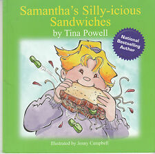 Samantha's Silly-icious Sandwiches - 2007 Signed 1st Ed. - Tina Powell