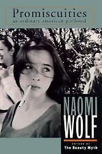 G, Promiscuities : The Secret Struggle for Womanhood, Wolf, Naomi, 067941603X, B