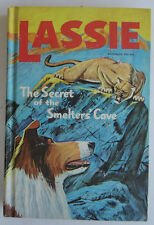 LASSIE Secret of the Smelters Cave Vintage Whitman Hardcover Collie Dog