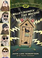 Willie's Redneck Time Machine (Be Your Own Duck Commander)
