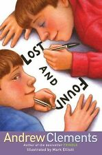 Lost and Found by Andrew Clements 2008 Hardcover New