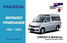 Mazda Bongo Friendee 1995 - 2006 Owners Manual / Handbook