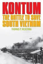 Kontum: The Battle to Save South Vietnam (Battles and Campaigns)-ExLibrary
