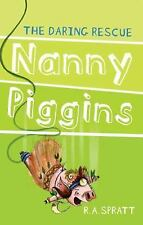 Nanny Piggins and the Daring Rescue, Spratt, R. A., New Books