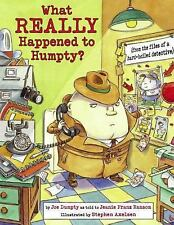 Nursery-Rhyme Mysteries: What Really Happened to Humpty? : From the Files of...