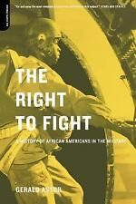 The Right to Fight: A History of African Americans in the Military-ExLibrary