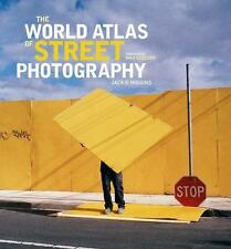 The World Atlas of Street Photography by Jackie Higgins (2014, Hardcover)