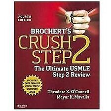 Brochert's Crush Step 2: The Ultimate USMLE Step 2 Review, 4e by O'Connell MD,