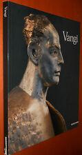 VANGI - Mazzotta, 2007 (catalogo della mostra a Parma)