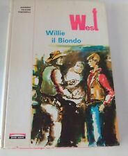 Willie il Biondo . West . collana i nostri Madrigali