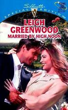 NEW - Married By High Noon by Leigh Greenwood