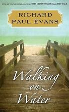NEW - Walking on Water: A Novel (The Walk) by Evans, Richard Paul