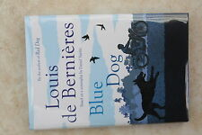 BLUE DOG SIGNED Louis de Bernieres Hardback Book 2016 1st edition 1st impression