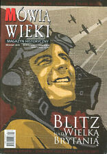 MOWIA WIEKI Nr9/10 WW2 BATTLE OF BRITAIN / BLITZ / LACONIA U-156 / WW1 ASSASIN