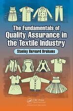 The Fundamentals of Quality Assurance in the Textile Industry by Stanley...
