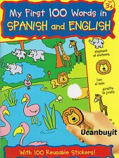 MY FIRST 100 WORDS IN SPANISH & ENGLISH Activity Book w/Reusable Stickers Age 3+