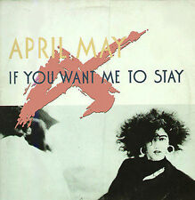 APRIL MAY - If You Want Me To Stay - WEA