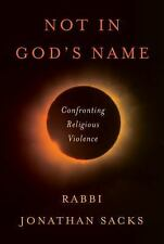 Not in God's Name: Confronting Religious Violence, Sacks, Jonathan, Very Good Bo