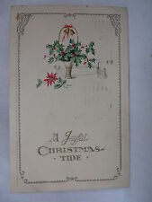 VINTAGE EMBOSSED CHRISTMAS POSTCARD A BASKET OF HOLLY WITH BELLS ON IT 1924