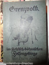 14437 Rinke Grenzvolk Bilder aus dem Leben im Sächsisch-Böhmischen Felsengebirge